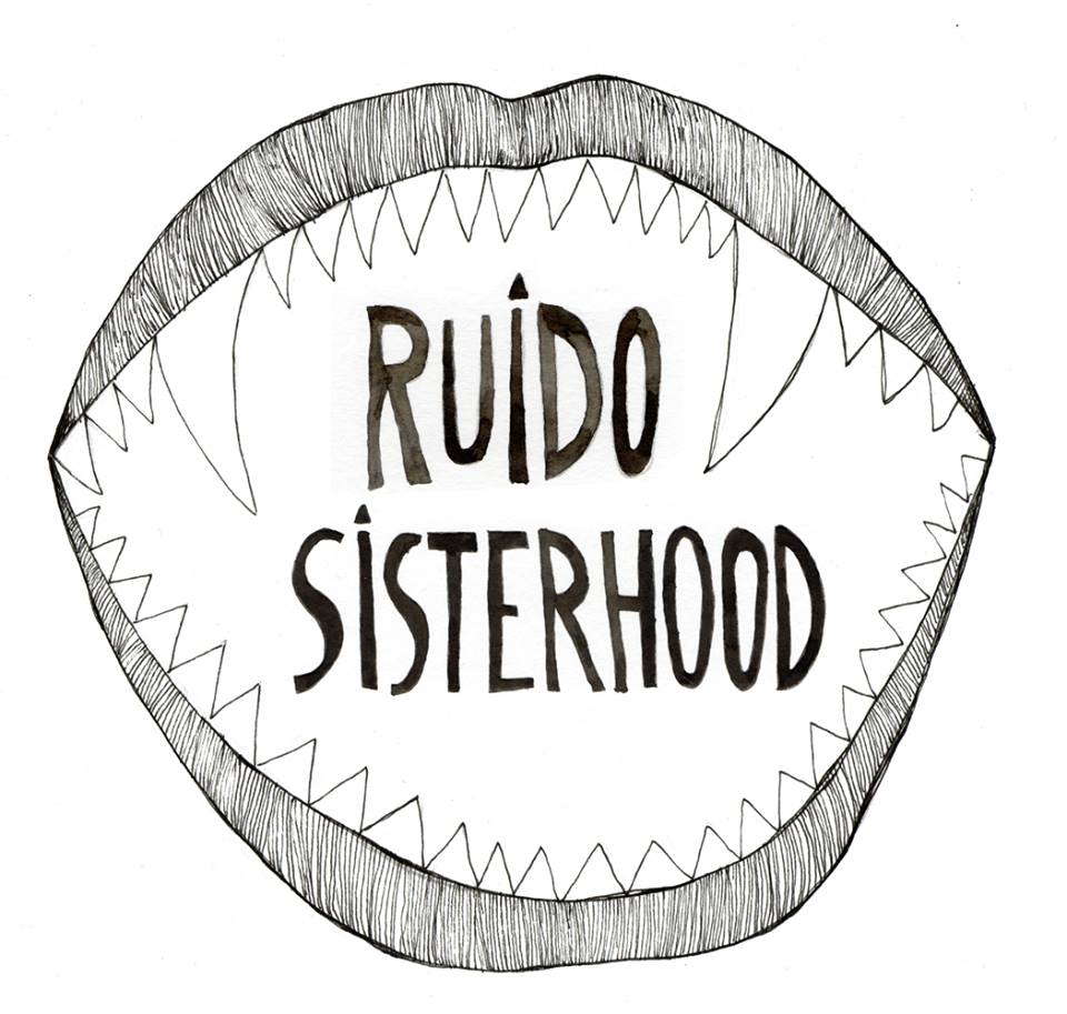 ruido sisterhood